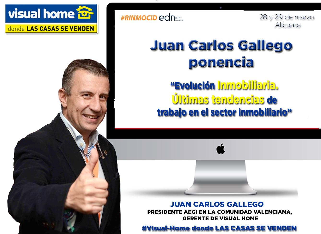 Juan Carlos Gallego Ponencia RINMOCID EDN VISUAL HOME