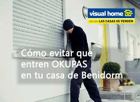 Cómo evitar que tu casa se llene de OKUPAS